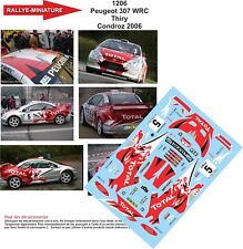 DECALS 1/18 REF 1206 PEUGEOT 307 WRC BRUNO THIRY RALLYE DU CONDROZ 2006 RALLY
