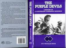 The Purple Devils: A History of the 2/6 Australian Commando Squadron in WW2...