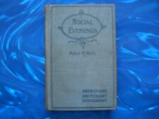 Social Evenings by Amos R. Wells (Hardcover, COPYRIGHT 1894)