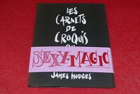 [EROTISME -BIBLIOT. D'UN AMATEUR]  JAMES HODGES / SEXY MAGIC Rarissime EO 1973