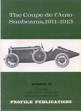 Sunbeam Coupe de l'Auto 1911-1913 Profile Publication No.37 12 page col. booklet