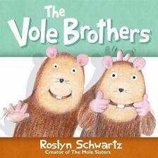 The Vole Brothers - VeryGood - Hardcover
