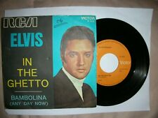 ELVIS PRESLEY-In the ghetto-Bambolina-RCA VICTOR 45 N 1572-ITALY