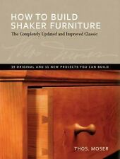 How To Build Shaker Furniture: The Complete Updated & Improved Classic-ExLibrary