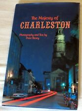 1993 The Majesty of Charleston, South Carolina by Peter Beney Hardcover Book