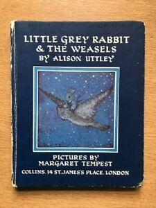 Little Grey Rabbit and The Weasels Book  by Alison Uttley Collins 1st Ed