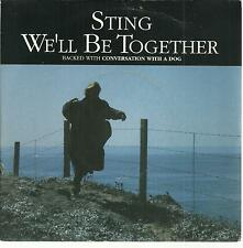 45 TOURS 2 TITRES /  STING   WE  LL  BE TOGETHER  B2