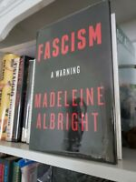 FASCISM A WARNING Madeleine Albright 2018 SIGNED TO TITLE PAGE 1st/1st FREE SHIP