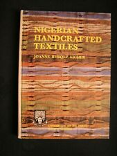 Weaving Handweaving NIGERIAN HANDCRAFTED TEXTILES woven dyed, other txtil crafts