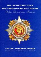 Die Auszeichnungen des Grossdeutschen Reiches (Dr. Heinrich Doehle)