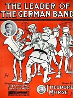1905 The Leader of German Band Theodore Morse Large Format Sheet Music Haviland