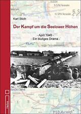 Der Kampf um die Seelower Höhen April 1945 Endkampf Berlin Ostfront Buch Stich
