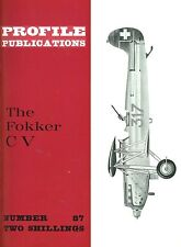 FOKKER C V: PROFILE #87/ 15 PAGES incl. 3 NEWLY ADDED/ NEW-PRINT FACSIMILE ED
