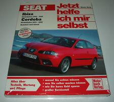 Reparaturanleitung Seat Ibiza 2002 - 2009 / Cordoba 2003 - 2008 Benzin + Diesel!
