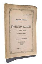 Guerre 14-18, Histoire de l'Occupation allemande en Belgique - Jouret, Mons 1927