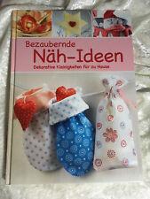 Bezaubernde Näh - Ideen - Buch - Anleitungen