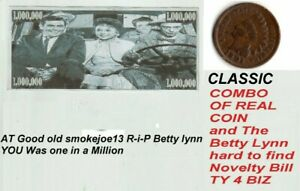 Betty Lynn Novelty Bill and a Real 1901 Indian Head one cent coin Age 120 Bid ..