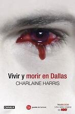 NEW - Vivir y morir en Dallas (Sookie Stackhouse) (Spanish Edition)