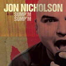 A Lil Sump'm Sump'm Jon Nicholson MUSIC CD Free Ship