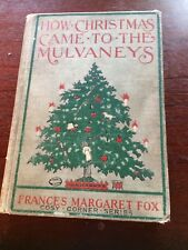 How Christmas Came to the Mulvaneys by Frances Margaret Fox (1905)