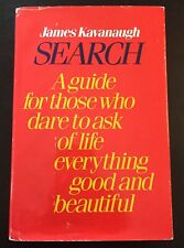 SEARCH By James Kavanaugh - A Guide for Those Who Dare to Ask. 1st Edition