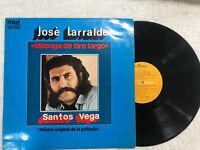 JOSE LARRALDE MILONGA DE TIRO LARGO SANTOS VEGA MUSICA LA PELICULA LP VINILO