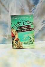 Cowboy Christmas Mary Connealy, 2009 Paperback FREE SHIPPING!