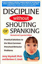 Discipline without Shouting or Spanking, Good Condition Book, Unell, Barbara C.,