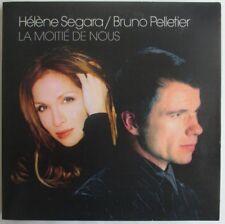 """HÉLÈNE SÉGARA & BRUNO PELLETIER - CD SINGLE PROMO """"LA MOITIÉ DE NOUS"""""""