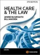 Health Care and the Law by Bill Madden, Janine McIlwraith (Paperback, 2014)