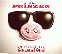 Die Prinzen Du mußt ein Schwein sein (1995) [Maxi-CD]