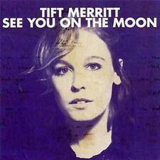 Tift Merritt - See You On The Moon (NEW CD 2010)