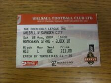 25/08/2007 Ticket: Walsall v Swansea City  . Thanks for viewing this item offere