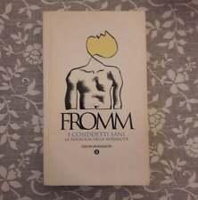 """Erich Fromm,""""I cosiddetti sani. La patologia della normalità"""",Mondadori,raro"""