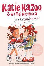 Katie Kazoo, Switcheroo: Vote for Suzanne No. 7 by Nancy Krulik (2008,...