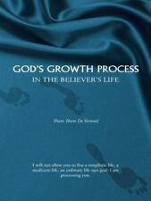 God's Growth Process : In the Believer's Life by Tham Tham De Verteuil (2014,...