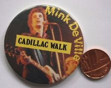 "MINK DE VILLE Cadillac Walk OG Vtg 1970`s Large Button Pin Badge(2.25""-55mm)"