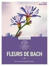 Fleurs de Bach Pour retrouver l'équilibre intérieur - Martine Azoulai