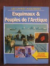 Les livres magiques/ Esquimaux & Peuples de l'Arctique