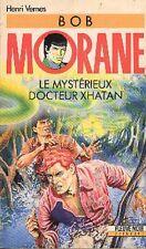 BOB MORANE Fleuve Noir 43 Le Mystérieux Docteur Xhatan henri Vernes livre ROMAN
