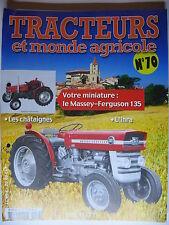 FASCICULE  70 TRACTEURS ET MONDE AGRICOLE  MASSEY FERGUSSON 135  FIAT MODENE
