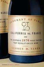 Judgment of Paris: California vs. France & the Historic 1976 Paris Tasting That
