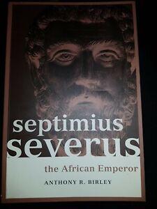 Septimus Severus the African Emperor
