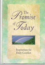 The Promise of Today: Inspirations For Daily Comfort
