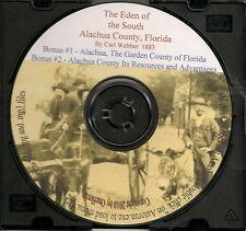 Alachua Fl Eden of the South + The Garden County of Florida