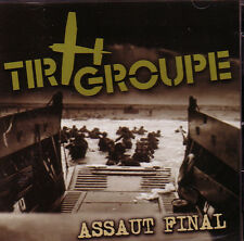 Tir groupe – L 'Assault final CD punk oi! discipline