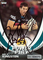 ✺Signed✺ 2013 PENRITH PANTHERS NRL Card KEVIN KINGSTON Power Play