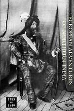 European Adventurers of Northern India 1785 to 1849 by C. Grey (Paperback, 2009)