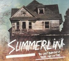 Summerlin - You Can't Burn Out If You're Not On Fire - New CD