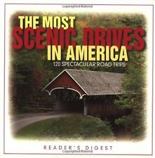 The Most Scenic Drives in America: 120 Spectacular